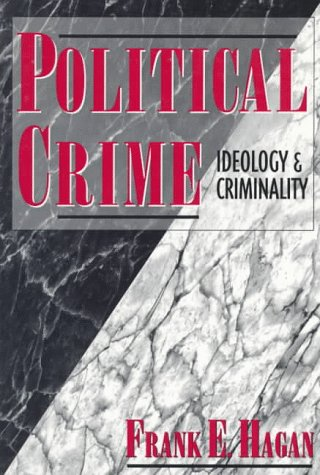 Book Cover Political Crime: Ideology & Criminality