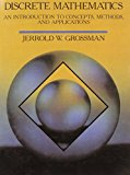 Book Cover Discrete Mathematics: An Introduction to Concepts, Methods, and Applications