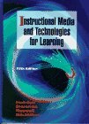 Book Cover Instructional Media and Technologies for Learning