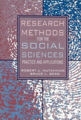 Book Cover Research Methods for the Social Sciences: Practice and Applications