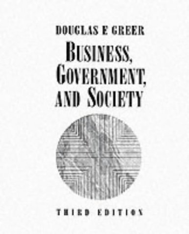 Book Cover Business, Government, and Society: Managing Competitiveness, Ethics, and Social Issues