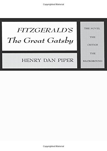 Book Cover Fitzgerald's The Great Gatsby: The Novel, The Critics, The Background (Scribner Research Anthologies)