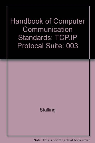 Book Cover Handbook of Computer Communication Standards: Tcp.Ip Protocal Suite