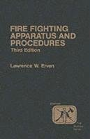 Book Cover Fire Company Apparatus and Procedure (3rd Edition)
