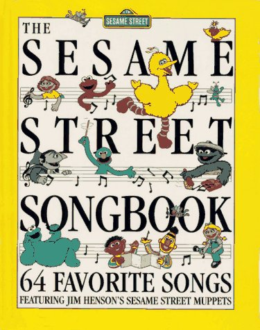 Book Cover The Sesame Street Songbook: 64 Favorite Songs