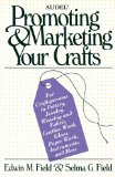 Book Cover Audel Promoting and Marketing Your Crafts (Audel S)