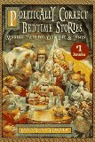 Book Cover Politically Correct Bedtime Stories: Modern Tales for Our Life & Times