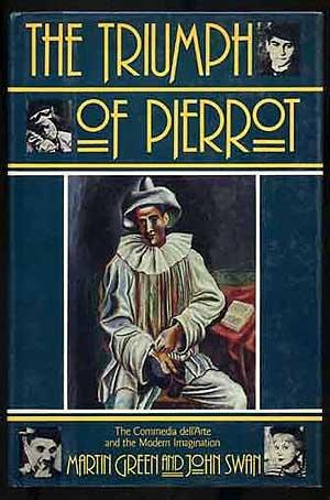 Book Cover The Triumph of Pierrot: Commedia dell'Arte and Modern Imagination