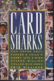 Book Cover Card Sharks: How Upper Deck Turned a Child's Hobby into a High-Stakes, Billion-Dollar Business