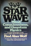 Book Cover Star Wave: Mind, Consciousness and Quantum Physics