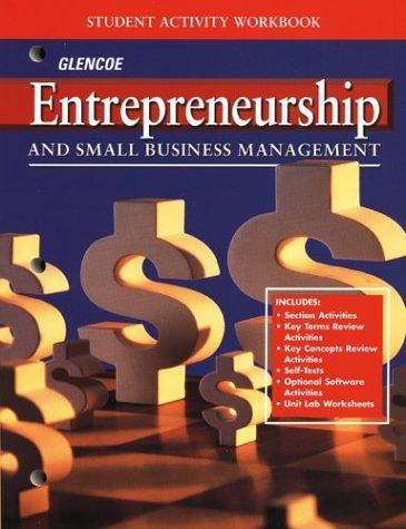 Book Cover Entrepreneurship and Small Business Management, Student Activity Workbook (ENTREPRENEURSHIP SBM)