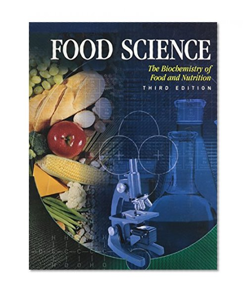 Book Cover Food Science: The Biochemistry of Food & Nutrition