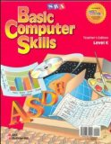 Book Cover Basic Computer Skills: Level K Teacher Edition