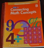 Book Cover Connecting Math Concepts, 2003 Edition, Level B Presentation Book 1 (Direct Instruction)