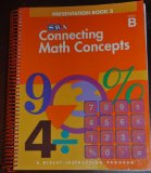 Book Cover Connecting Math Concepts, 2003 Edition, Level B Presentation Book 2 (Direct Instruction)