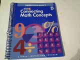 Book Cover Connecting Math Concepts, 2003 Edition, Level D Presentation Book 2 (Direct Instruction)