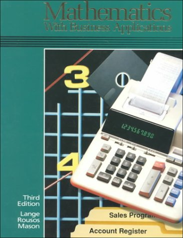 Book Cover Mathematics with Business Applications, Student Edition