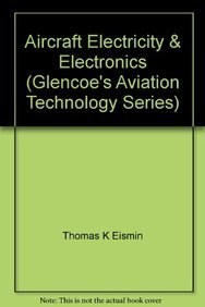 Book Cover Aircraft Electricity & Electronics (Glencoe's Aviation Technology Series)