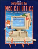Book Cover Computers in the Medical Office: Using Medisoft for Windows (Book with Diskette for Windows)
