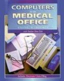 Book Cover Computers in the Medical Office: Using MediSoft (DOS Version)