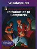 Book Cover Windows 98: A Tutorial to Accompany Peter Norton Introduction to Computers Student Edition