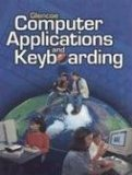 Book Cover Glencoe Computer Applications and Keyboarding, Student Edition