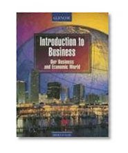 Book Cover Introduction to Business, Our Business and Economic World, Student Edition