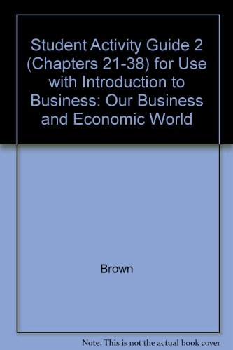 Book Cover Introduction to Business Our Business & Economic World: Activity Guide 2