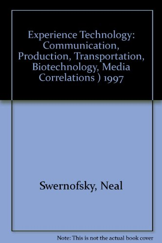 Book Cover Experience Technology: Communication, Production, Transportation, Biotechnology - Media Correlations