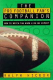 Book Cover The Pro Football Fan's Companion: How to Watch the Game Like an Expert
