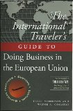 Book Cover The International Traveller's Guide to Doing Business in the European Union (International Business Traveller's Series)
