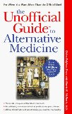 Book Cover The Unofficial Guide to Alternative Medicine (Unofficial Guides)