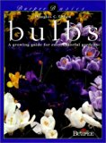 Book Cover Burpee Basics: Bulbs -A growing guide for easy, colorful gardens