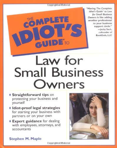 Book Cover Complete Idiot's Guide to Law for Small Business Owners