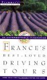 Book Cover Frommer's France's Best-Loved Driving Tours
