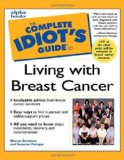 Book Cover Complete Idiot's Guide to Living with Breast Cancer