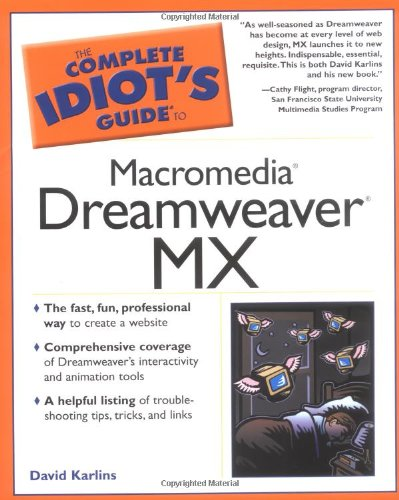 Book Cover The Complete Idiot's Guide to Macromedia Dreamweaver MX