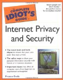 Book Cover The Complete Idiot's Guide to Internet Privacy and Security