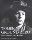 Book Cover Women at Ground Zero: Stories of Courage and Compassion