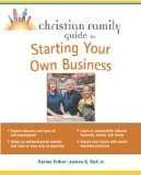 Book Cover Christian Family Guide to Starting Your Own Business