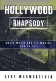 Book Cover Hollywood Rhapsody: The Story of Movie Music, 1900-1975