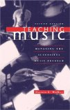 Book Cover Teaching Music: Managing the Successful Music Program
