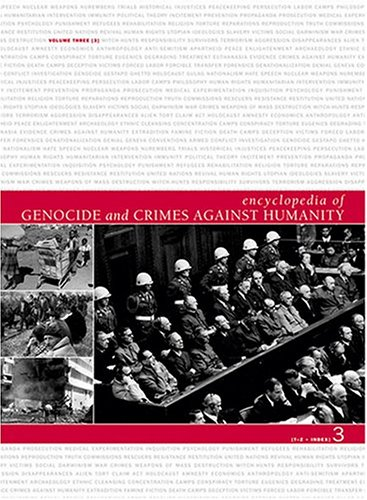 Book Cover Encyclopedia of Genocide and Crimes Against Humanity - 3 Volume Set (T-Z-Index)