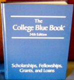 Book Cover The College Blue Book: Scholarships, Fellowships, Grants and Loans 34th Edition (Volume 5)