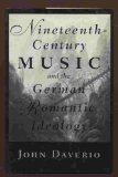 Book Cover Nineteenth-Century Music and the German Romantic Ideology