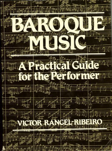 Book Cover Baroque Music: A Practical Guide for the Performer