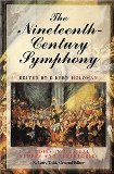 Book Cover The Nineteenth Century Symphony (Studies in Musical Genres and Repertories)