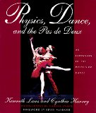 Book Cover Physics, Dance, and the Pas de Deux