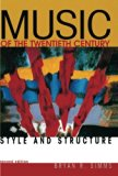 Book Cover Music of the Twentieth Century: Style and Structure