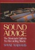 Book Cover Sound Advice: The Musicians Guide to the Recording Studio